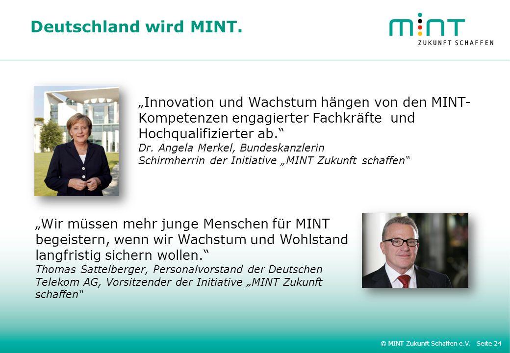 """Deutschland wird MINT. """"Innovation und Wachstum hängen von den MINT-"""