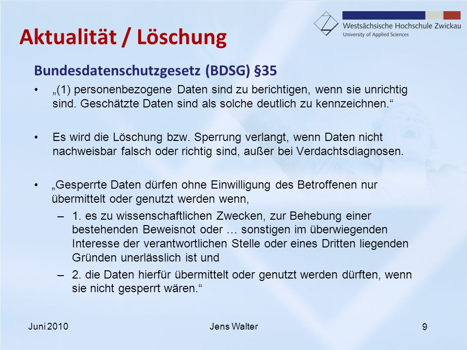 Aktualität / Löschung Bundesdatenschutzgesetz (BDSG) §35