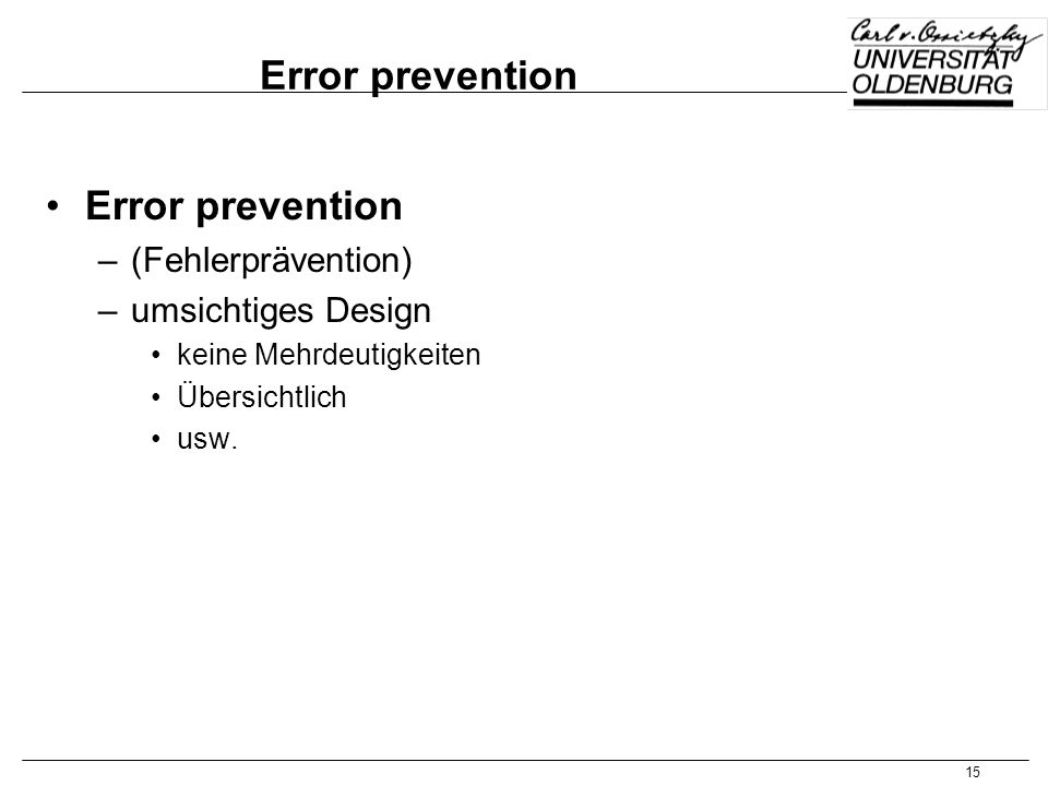 Error prevention Error prevention (Fehlerprävention)