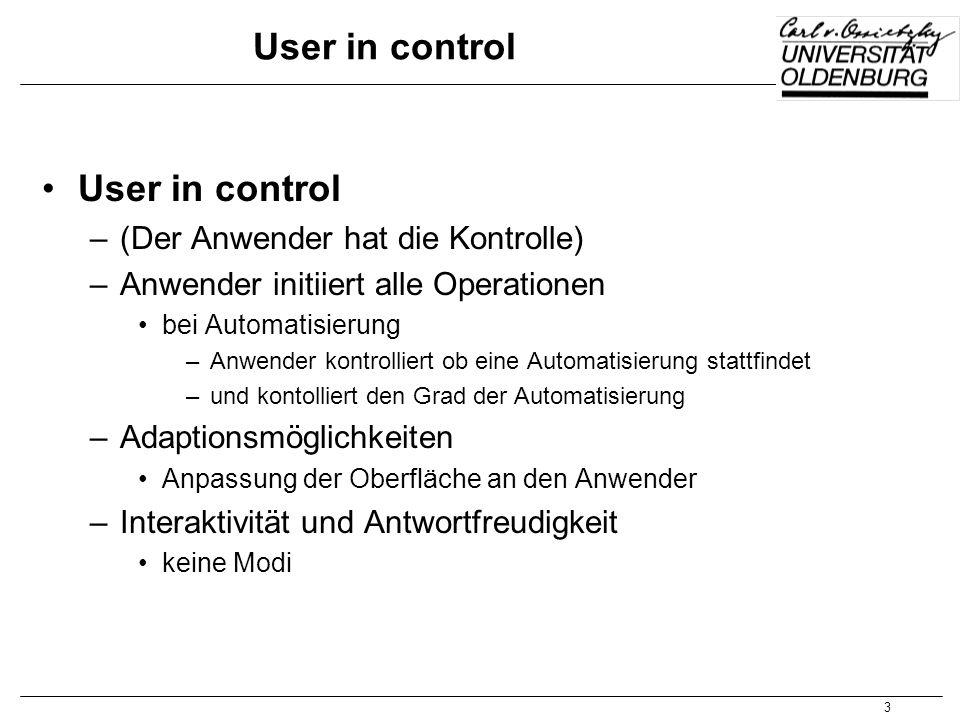 User in control User in control (Der Anwender hat die Kontrolle)