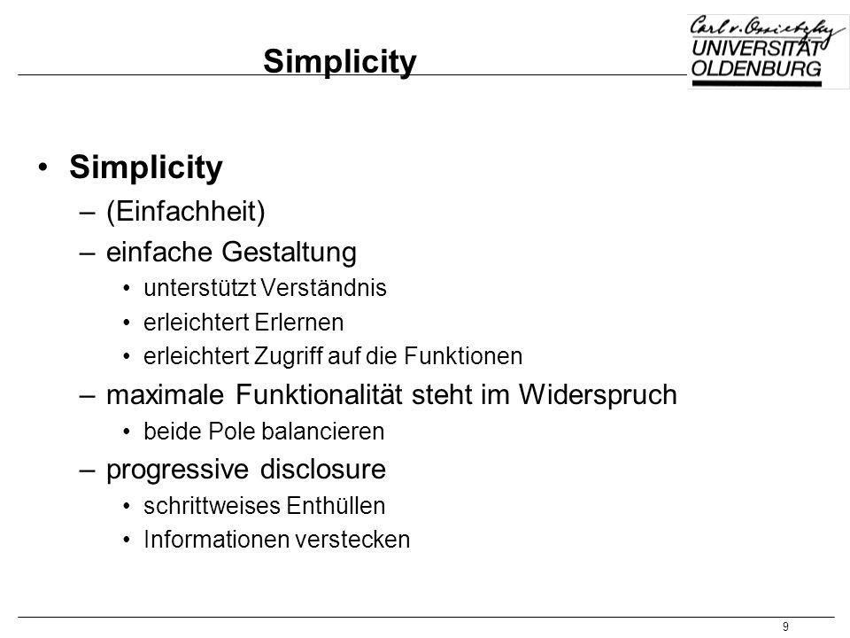 Simplicity Simplicity (Einfachheit) einfache Gestaltung