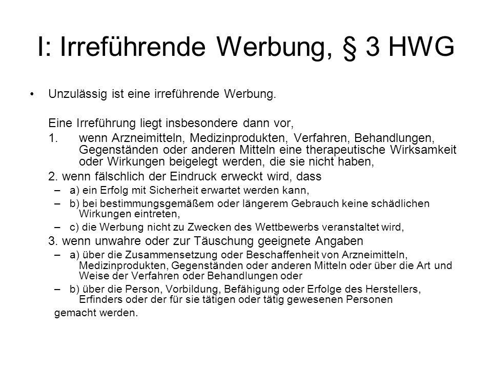 I: Irreführende Werbung, § 3 HWG