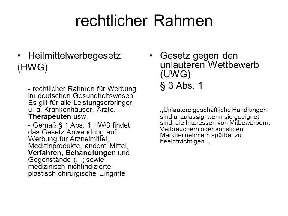 rechtlicher Rahmen Heilmittelwerbegesetz (HWG)