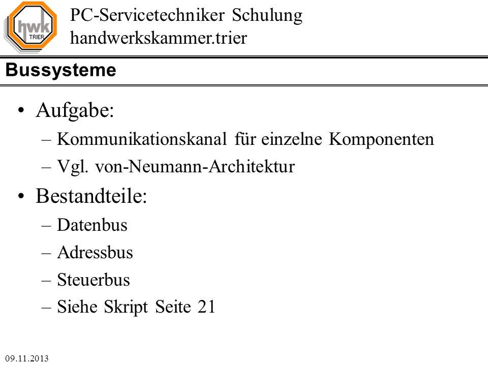 Aufgabe: Bestandteile: Bussysteme