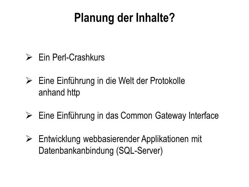 Planung der Inhalte Ein Perl-Crashkurs
