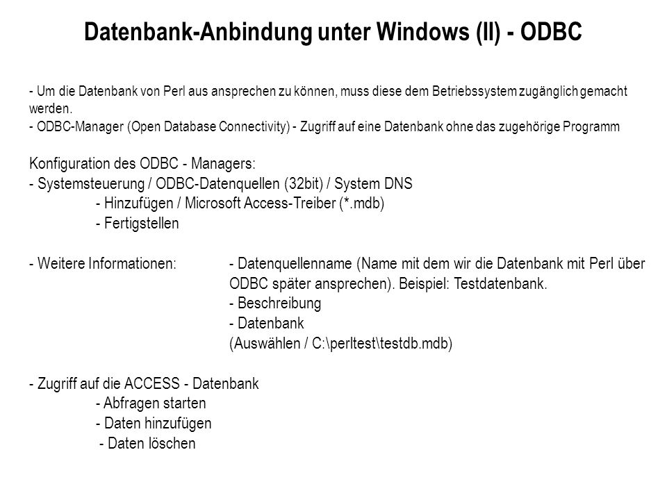 Datenbank-Anbindung unter Windows (II) - ODBC