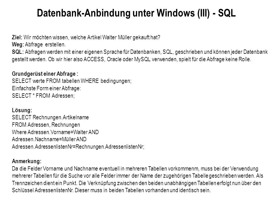 Datenbank-Anbindung unter Windows (III) - SQL