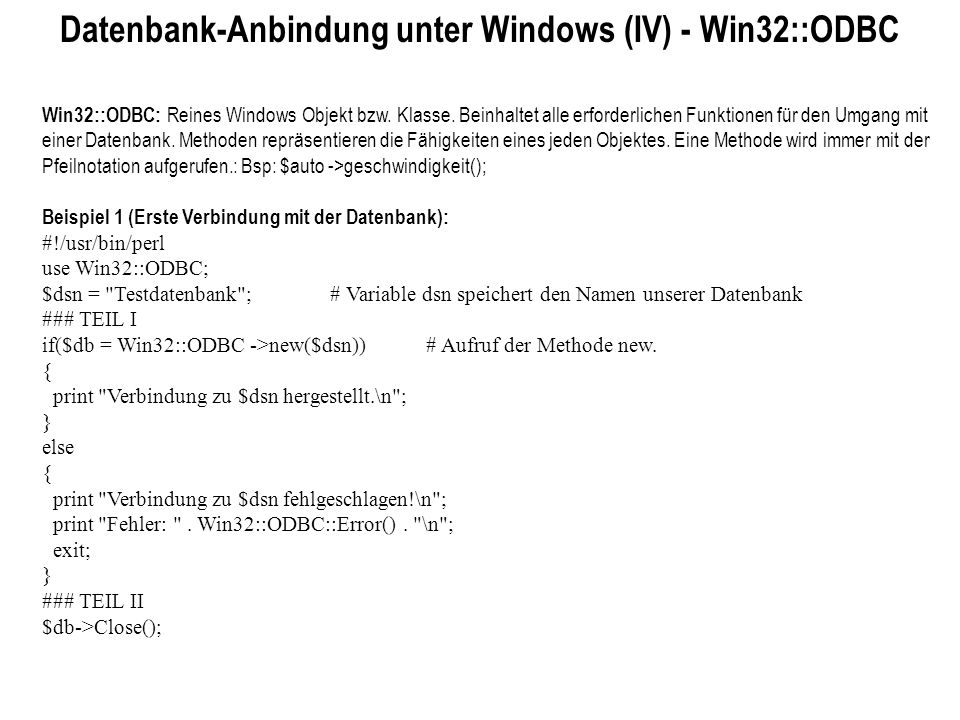 Datenbank-Anbindung unter Windows (IV) - Win32::ODBC
