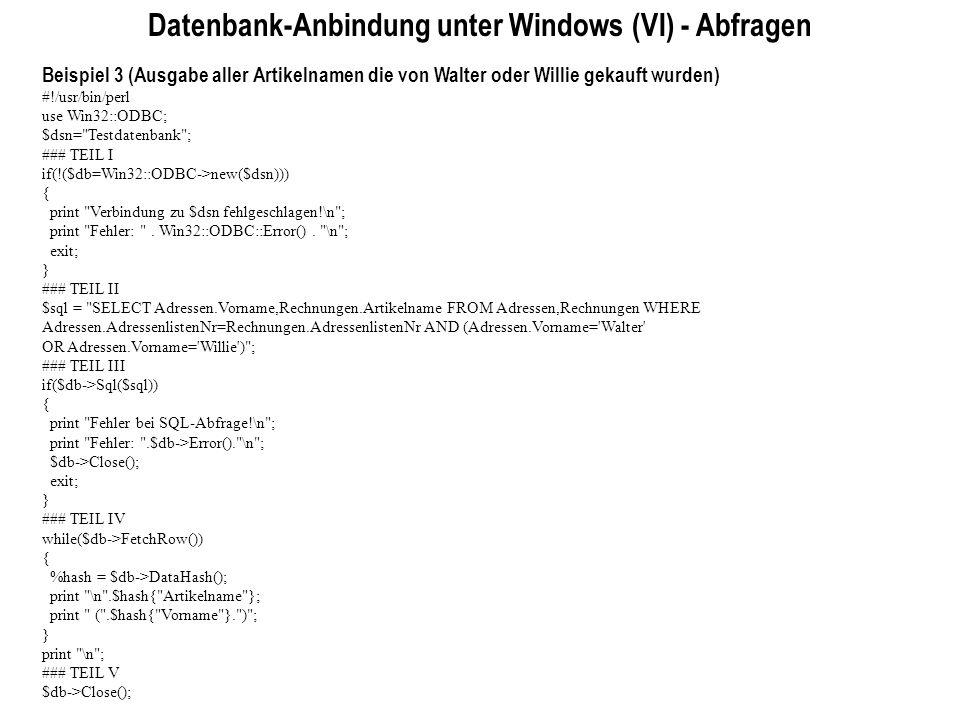 Datenbank-Anbindung unter Windows (VI) - Abfragen