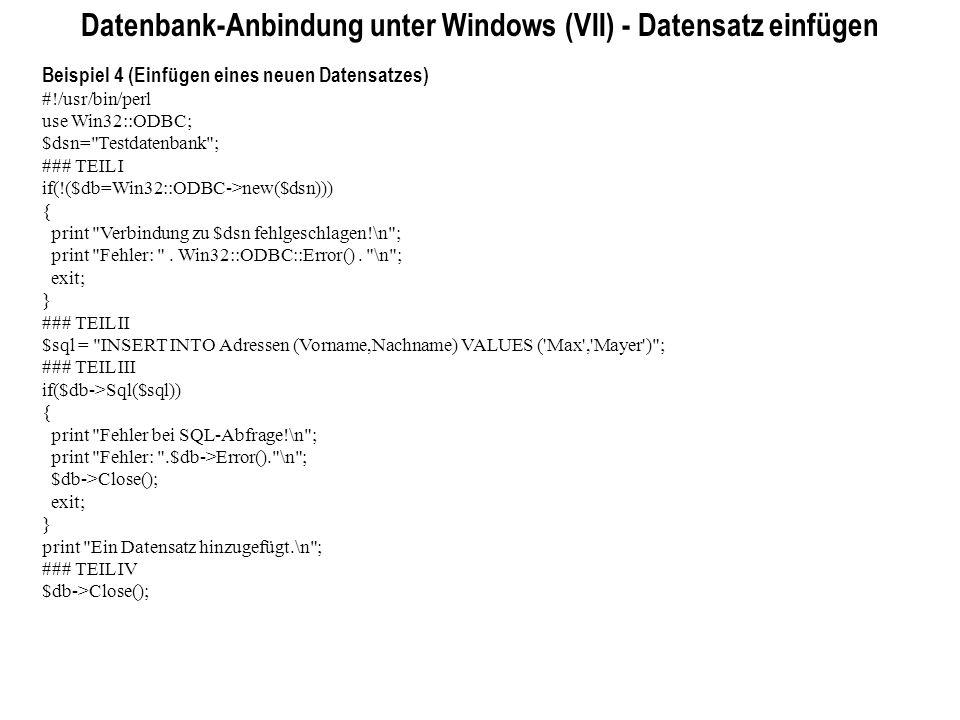 Datenbank-Anbindung unter Windows (VII) - Datensatz einfügen