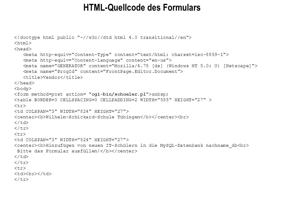 HTML-Quellcode des Formulars