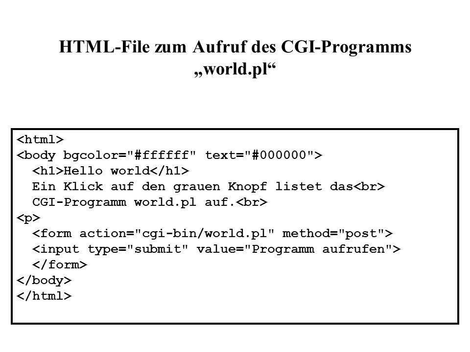 """HTML-File zum Aufruf des CGI-Programms """"world.pl"""