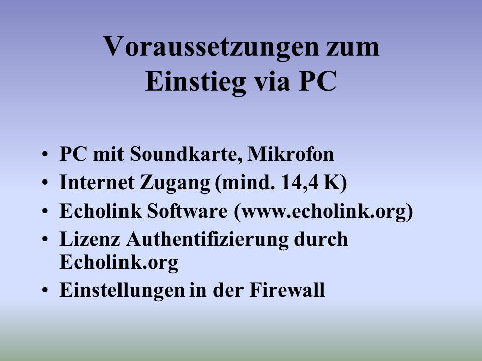 Voraussetzungen zum Einstieg via PC