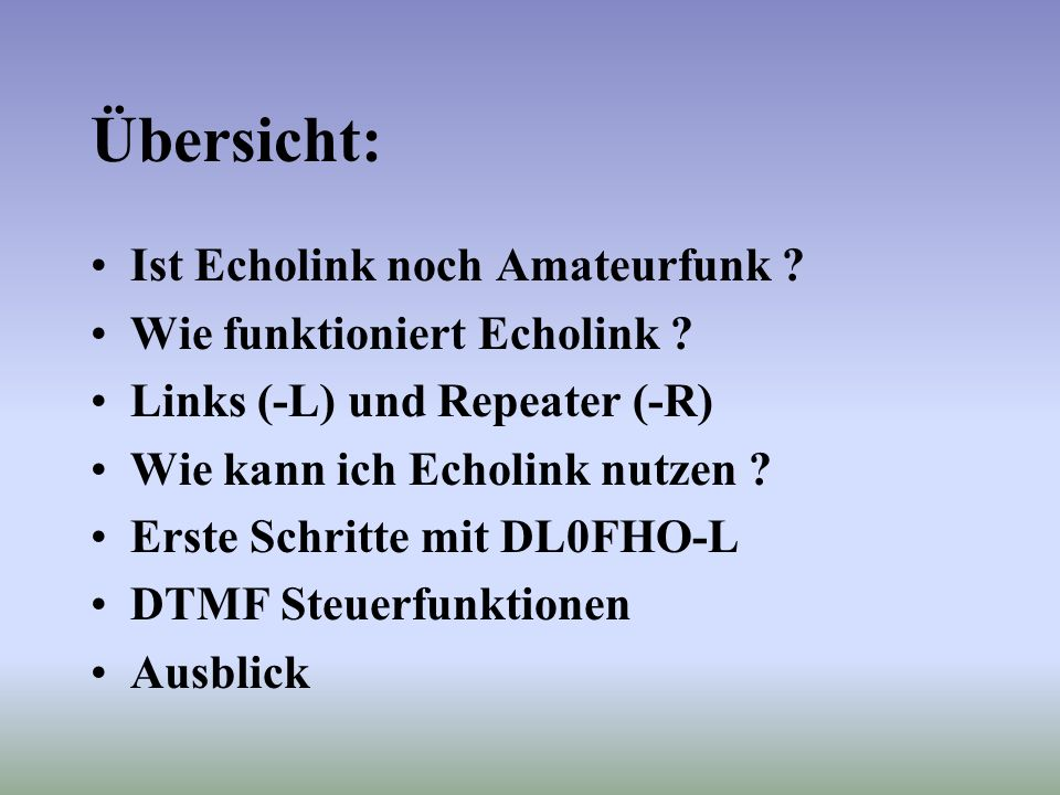 Übersicht: Ist Echolink noch Amateurfunk Wie funktioniert Echolink