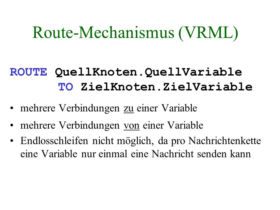 Route-Mechanismus (VRML)