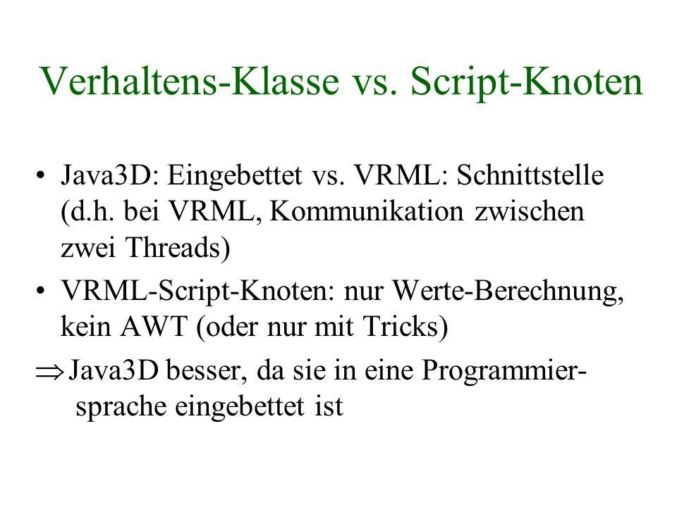 Verhaltens-Klasse vs. Script-Knoten
