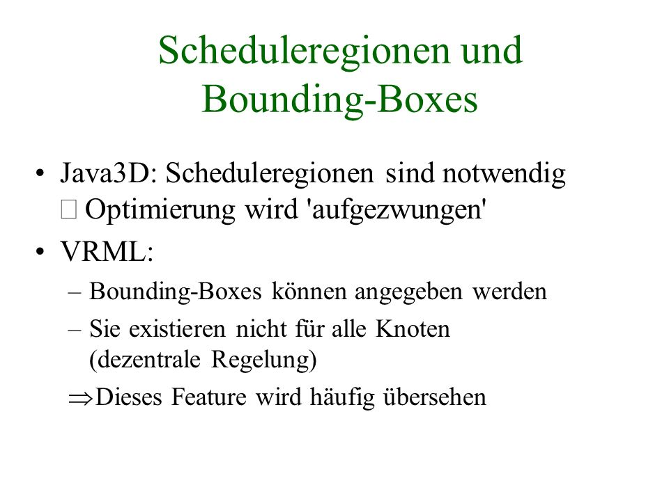 Scheduleregionen und Bounding-Boxes