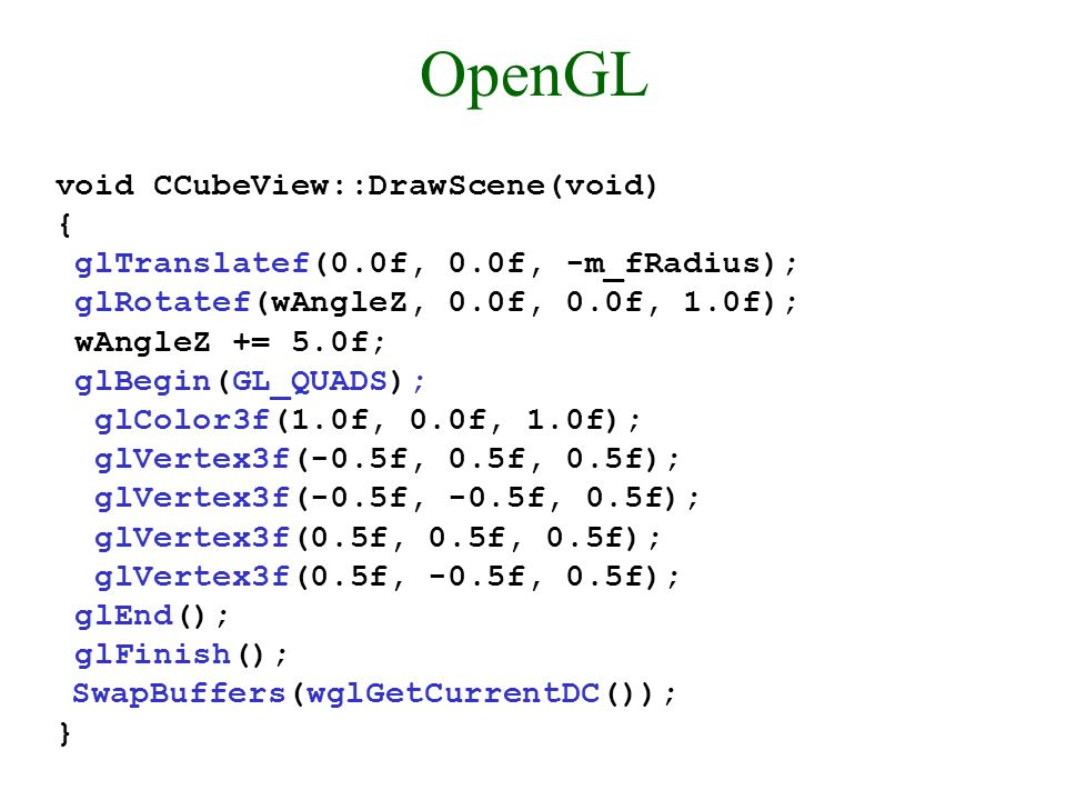 OpenGL void CCubeView::DrawScene(void) {