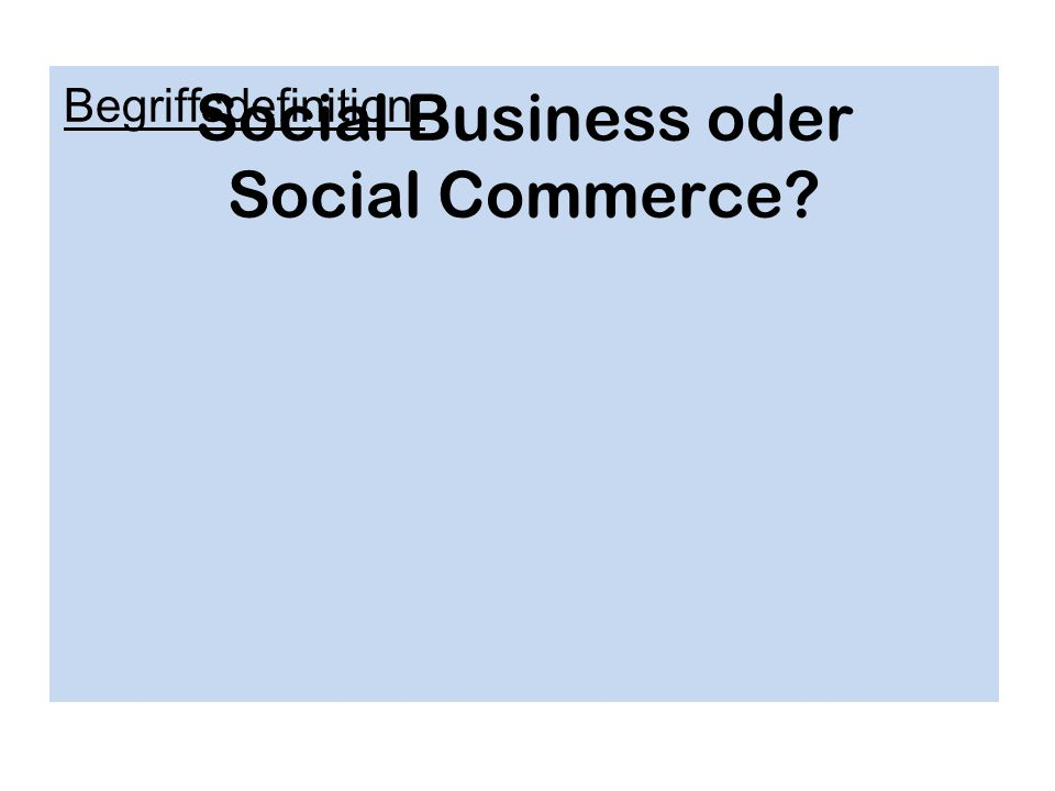 Social Business oder Social Commerce