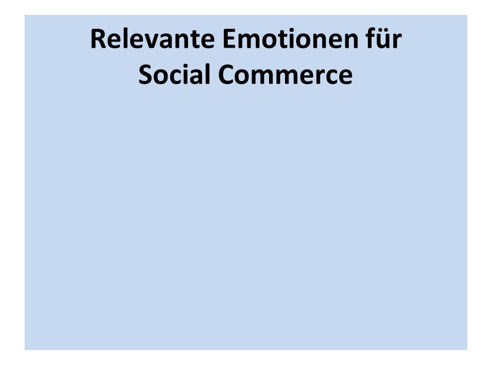 Relevante Emotionen für Social Commerce