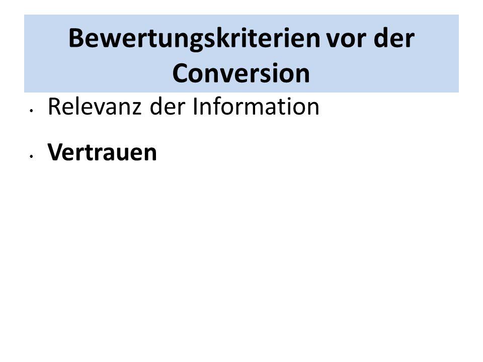 Bewertungskriterien vor der Conversion