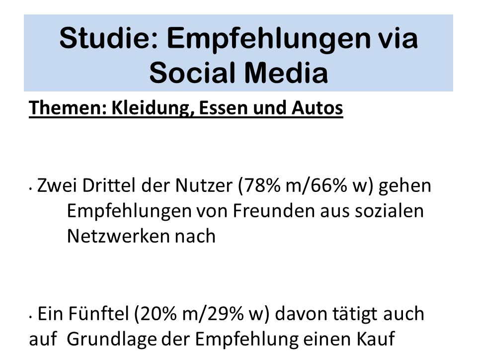 Studie: Empfehlungen via Social Media