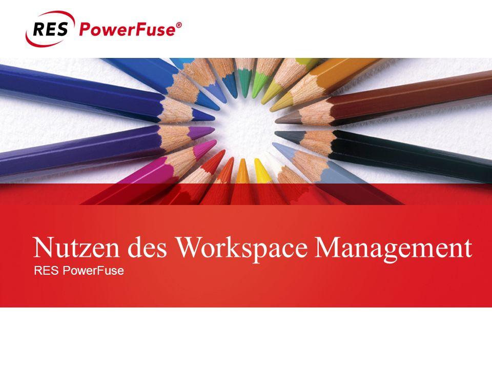 Nutzen des Workspace Management