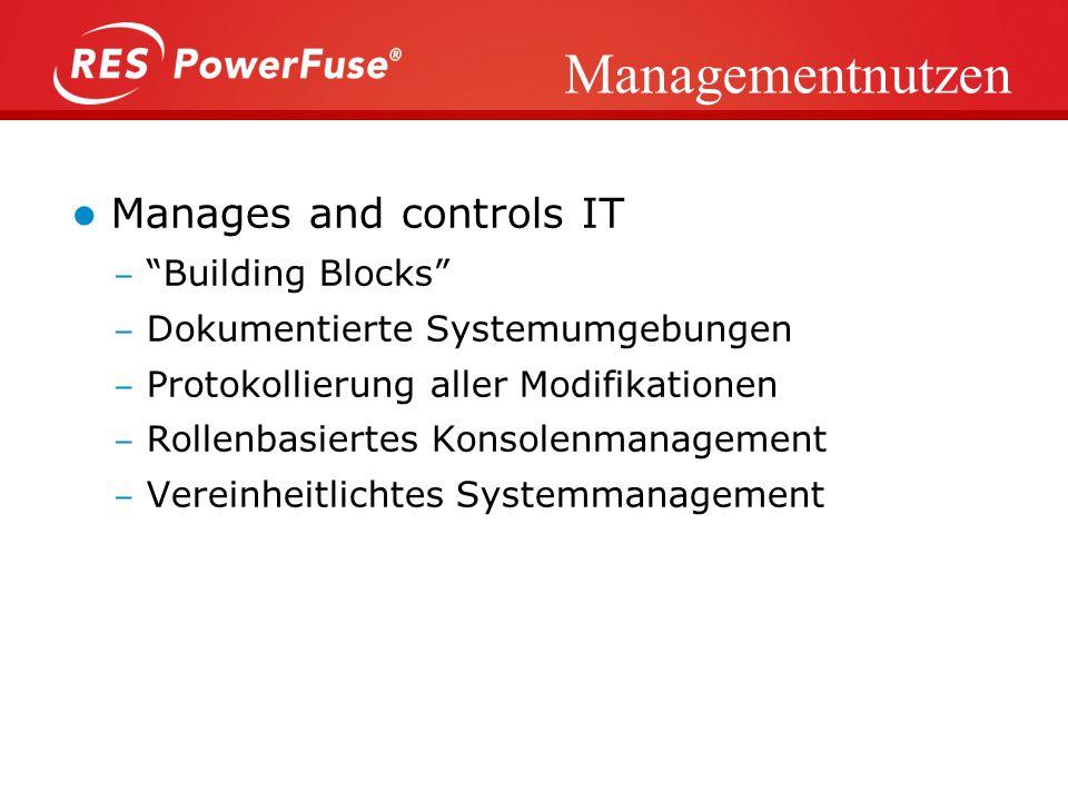 Managementnutzen Manages and controls IT Building Blocks