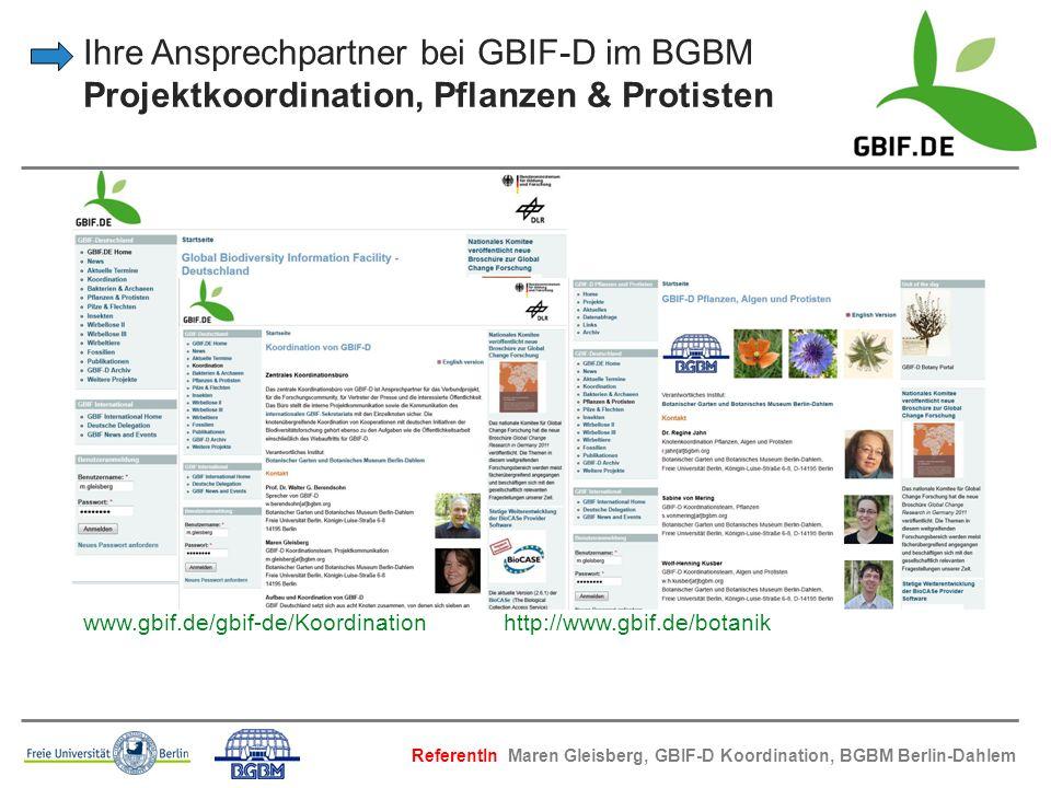 Ihre Ansprechpartner bei GBIF-D im BGBM Projektkoordination, Pflanzen & Protisten