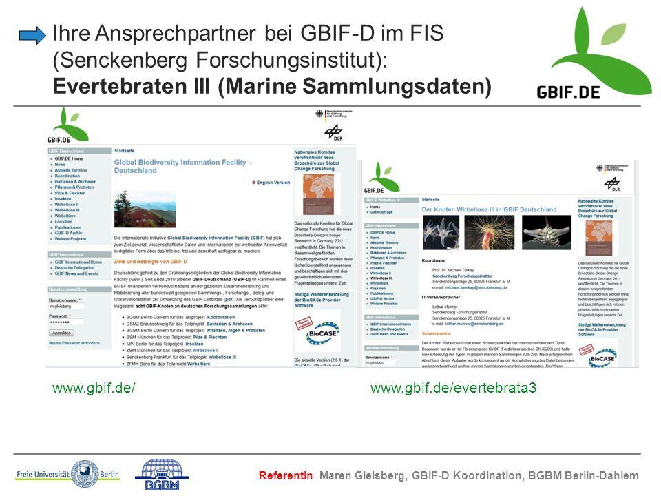 Ihre Ansprechpartner bei GBIF-D im FIS (Senckenberg Forschungsinstitut): Evertebraten III (Marine Sammlungsdaten)