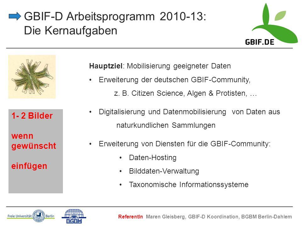 GBIF-D Arbeitsprogramm 2010-13: Die Kernaufgaben