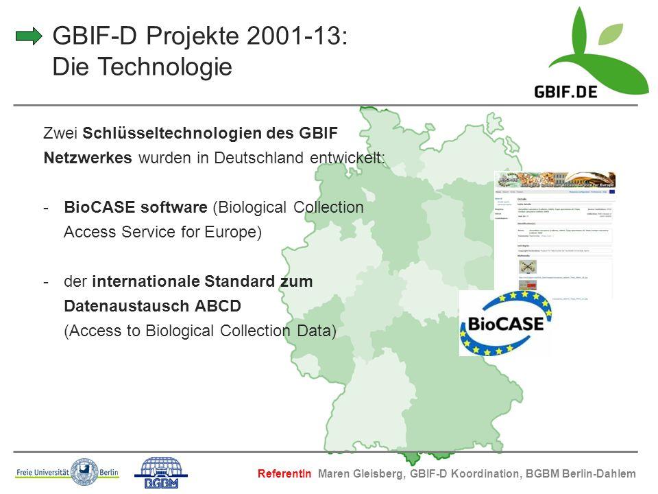 GBIF-D Projekte 2001-13: Die Technologie