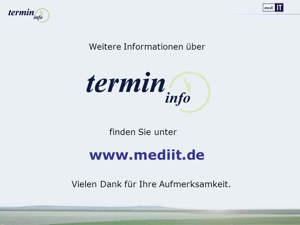 www.mediit.de Weitere Informationen über finden Sie unter