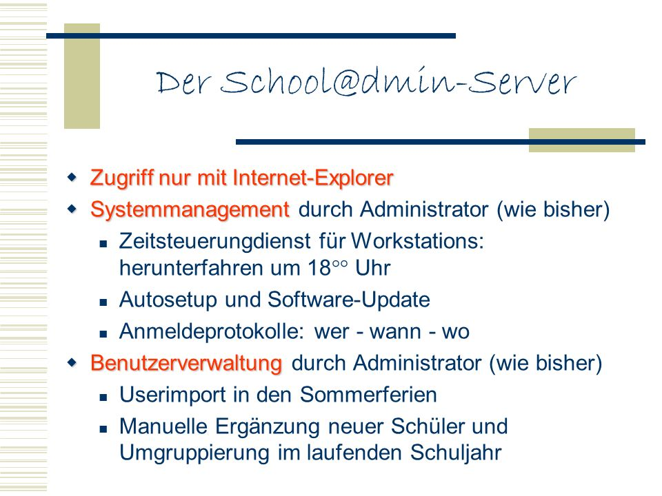 Der School@dmin-Server