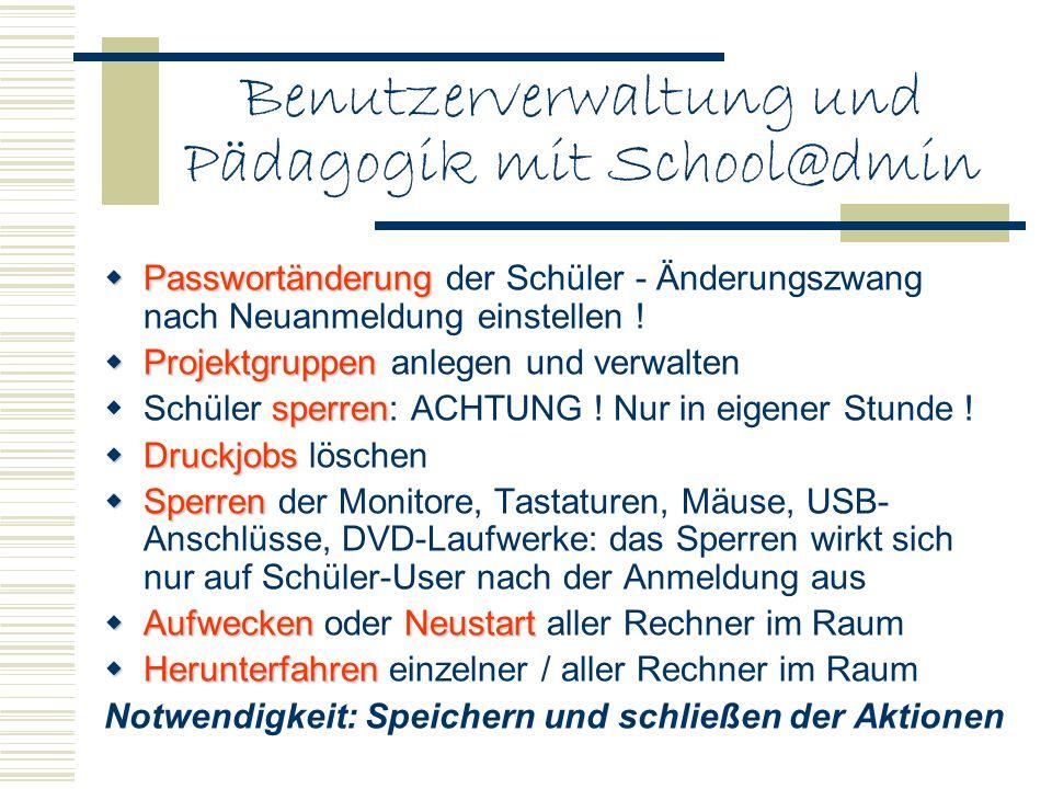 Benutzerverwaltung und Pädagogik mit School@dmin