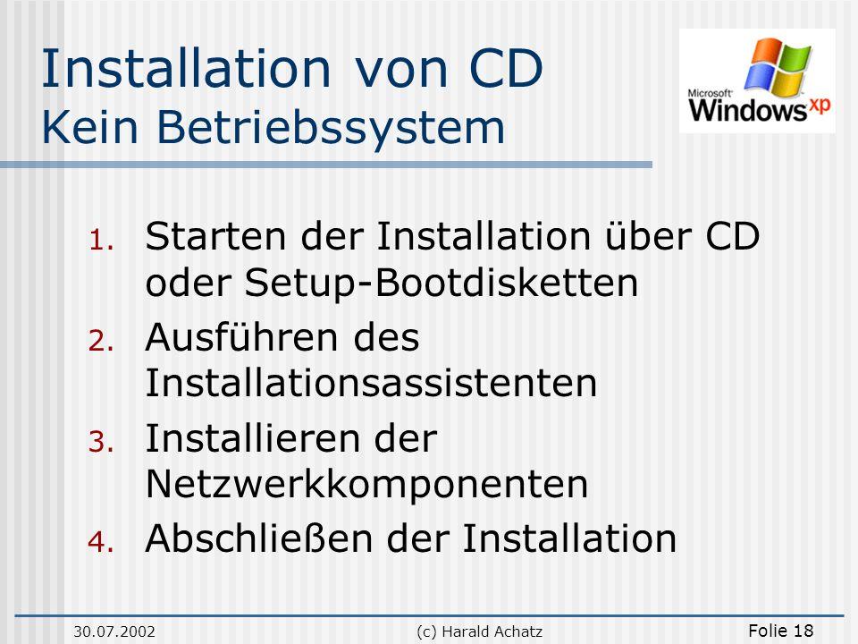 Installation von CD Kein Betriebssystem