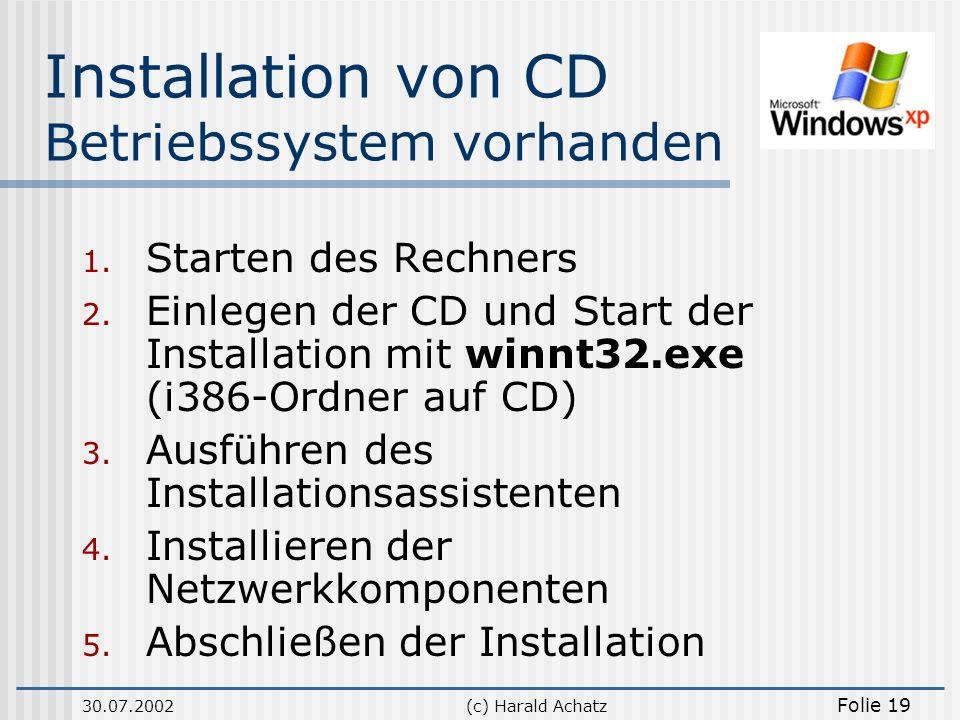 Installation von CD Betriebssystem vorhanden