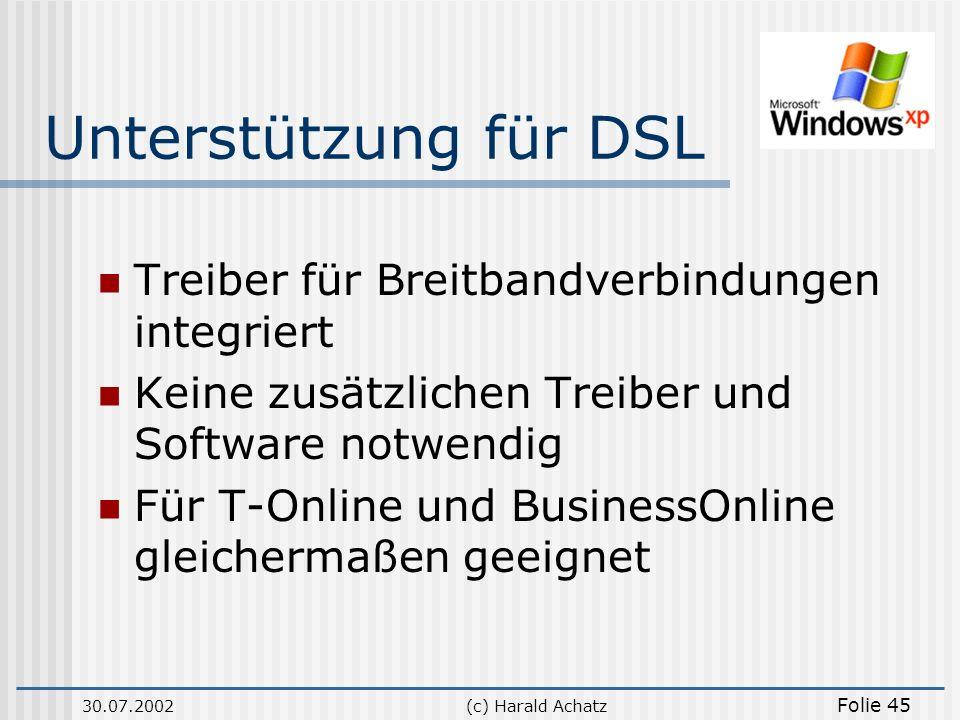 Unterstützung für DSL Treiber für Breitbandverbindungen integriert