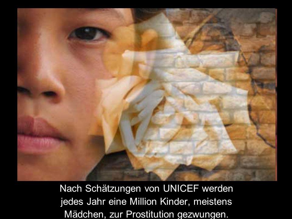 Nach Schätzungen von UNICEF werden