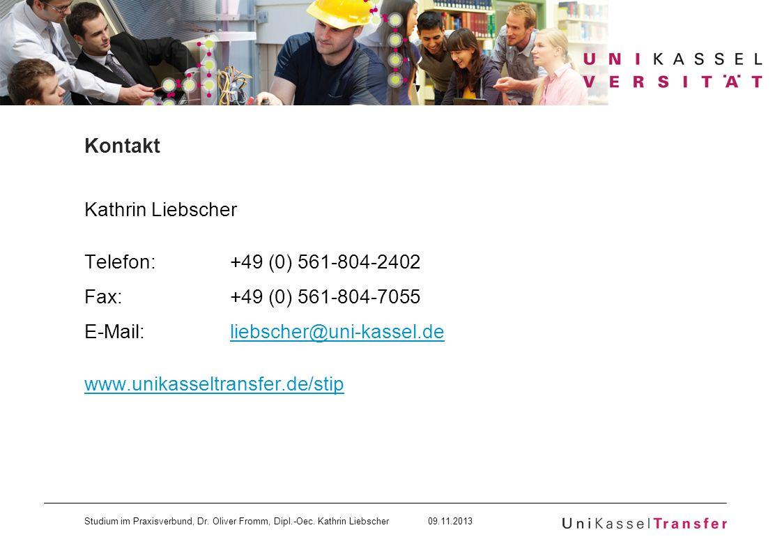 Kontakt Kathrin Liebscher Telefon: +49 (0) 561-804-2402