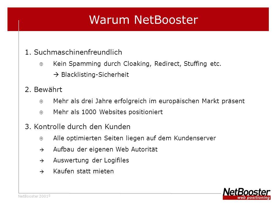 Warum NetBooster 1. Suchmaschinenfreundlich 2. Bewährt