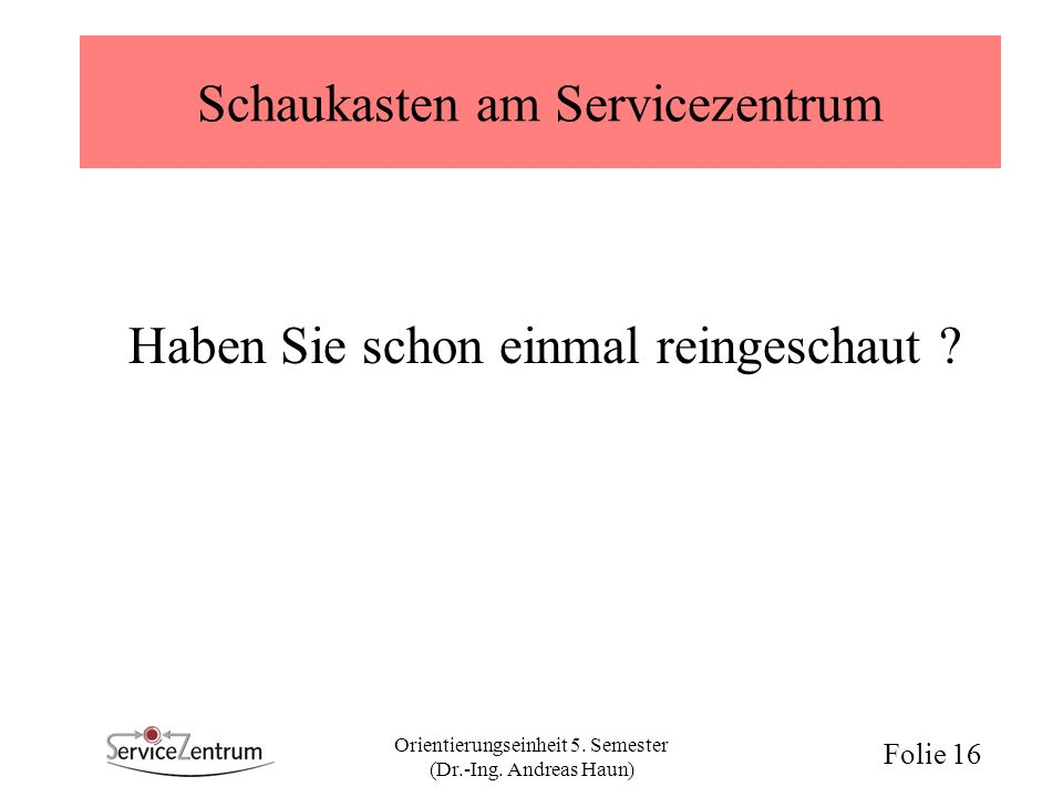 Schaukasten am Servicezentrum