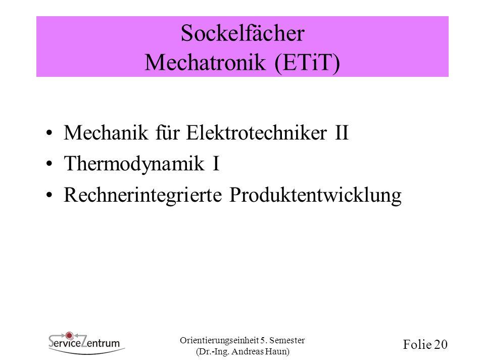 Sockelfächer Mechatronik (ETiT)