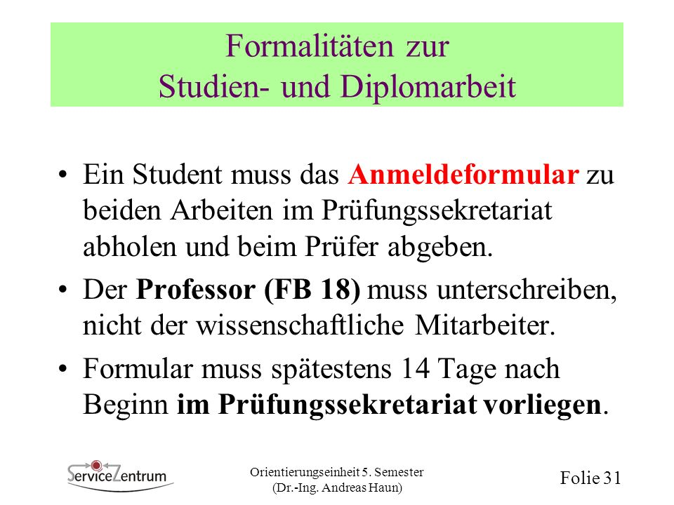 Formalitäten zur Studien- und Diplomarbeit