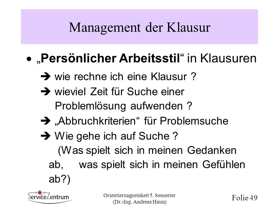 Management der Klausur