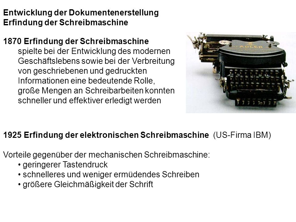 Entwicklung der Dokumentenerstellung Erfindung der Schreibmaschine