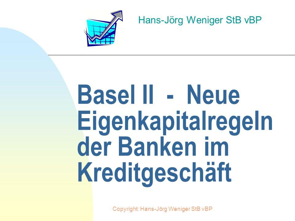 Basel II - Neue Eigenkapitalregeln der Banken im Kreditgeschäft