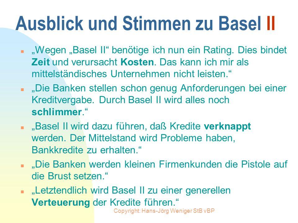 Ausblick und Stimmen zu Basel II