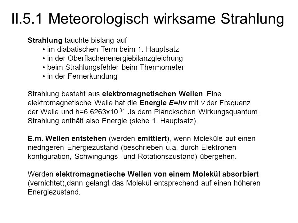 II.5.1 Meteorologisch wirksame Strahlung