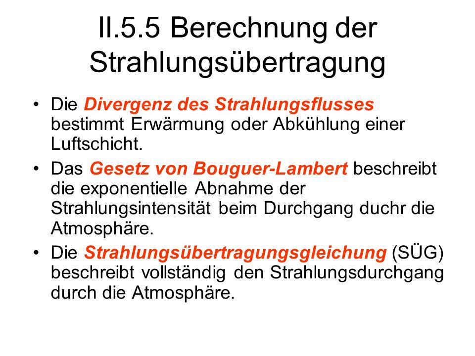 II.5.5 Berechnung der Strahlungsübertragung